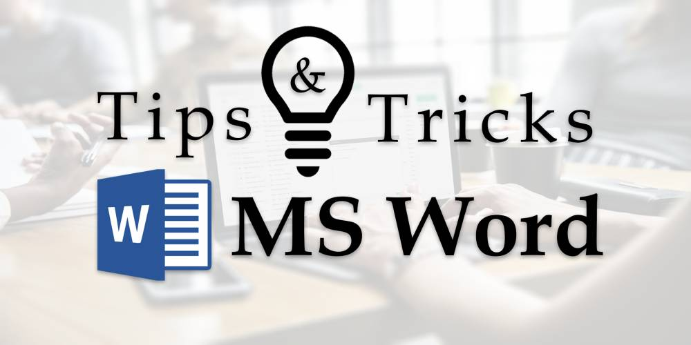 Microsoft Word Tips